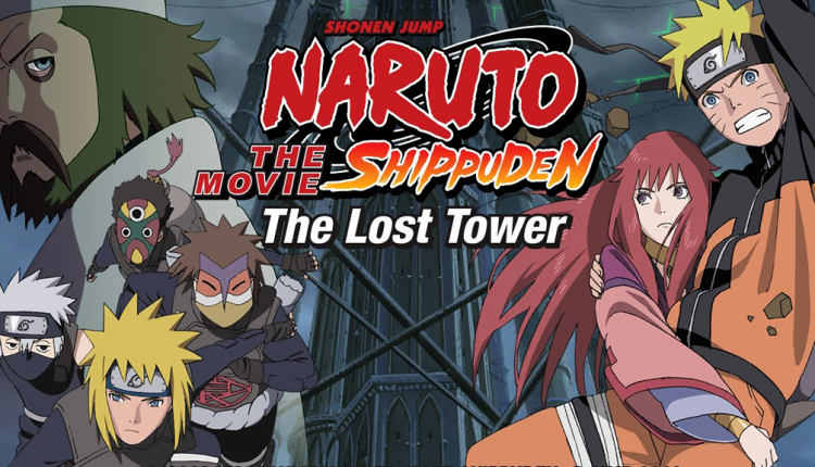 Naruto Shippuden: Movie 4 | The Lost Tower - Anime World ...